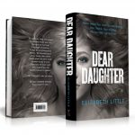 Dear Daughter, Elizabeth Little