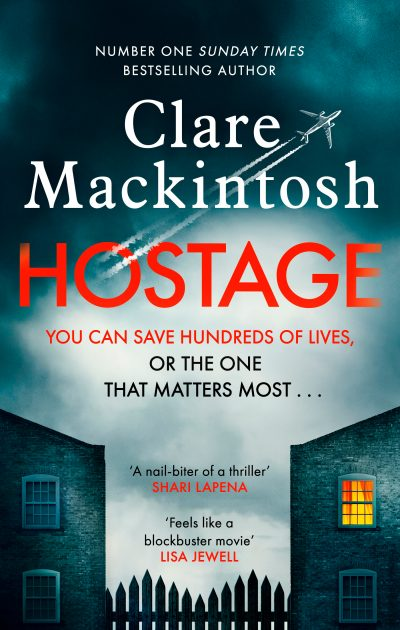 Hostage by Clare Mackintosh - Book Cover
