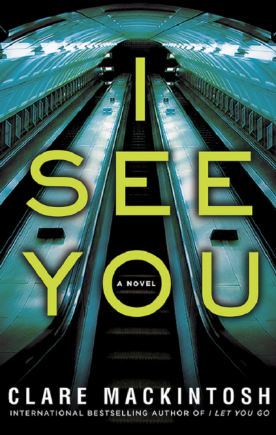 I See You by Clare Mackintosh - Book Cover