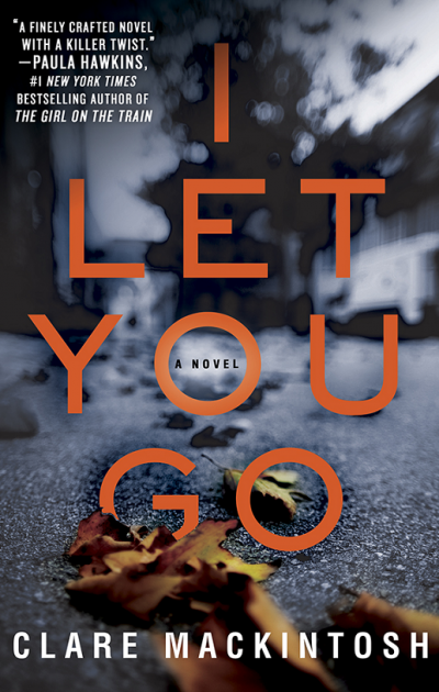 I Let You Go by Clare Mackintosh - Book Cover